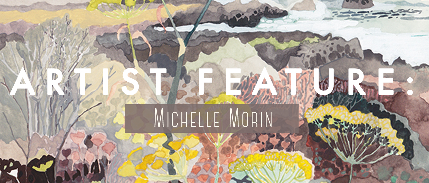 Artist Feature: Michelle Morin